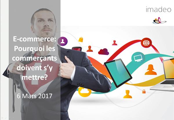 E-commerce: Pourquoi les commerçants doivent s'y mettre.
