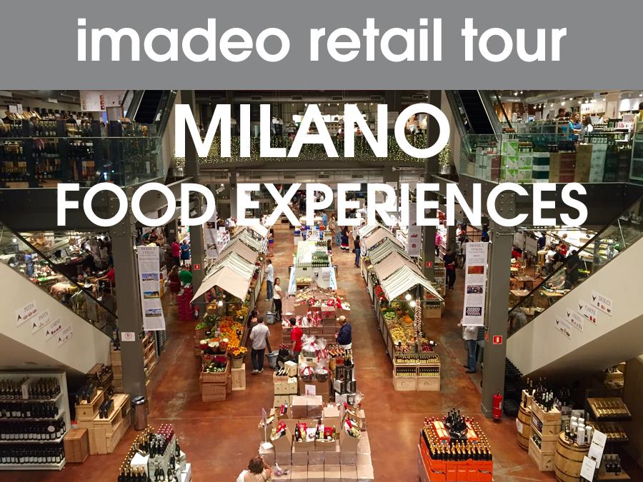 imadeo retail tour - Milano Food Experience