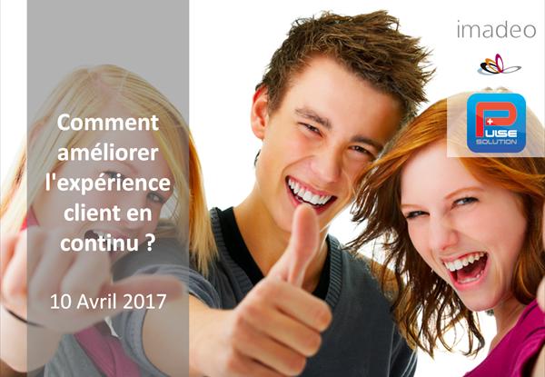 Comment améliorer l'expérience client en continu ?