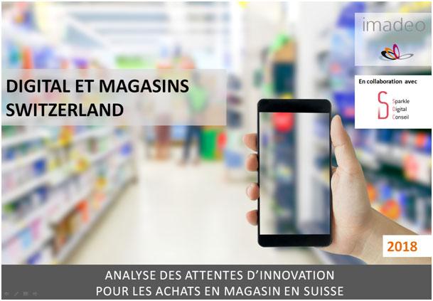 Etude Digital et Magasins Switzerland 2018
