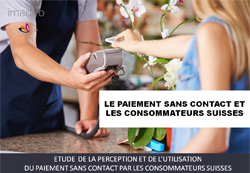 Etude de marché: Le paiement sans contact et les consommateurs suisses