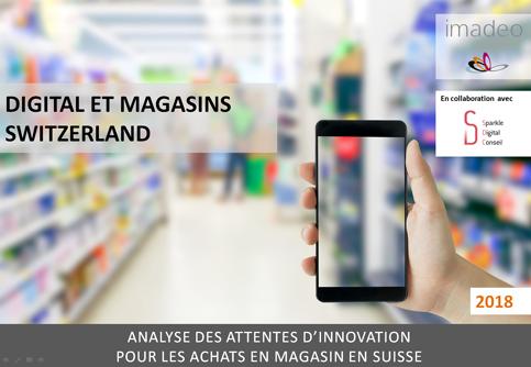 Etude de marché : Digital et Magasins Switzerland