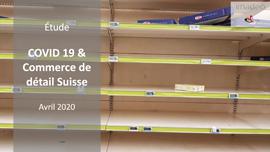 Etude de marché : COVID 19 & RETAIL SUISSE - 2020