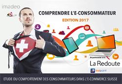 Etude de marché : E-Consommateur Suisse - EDITION 2017