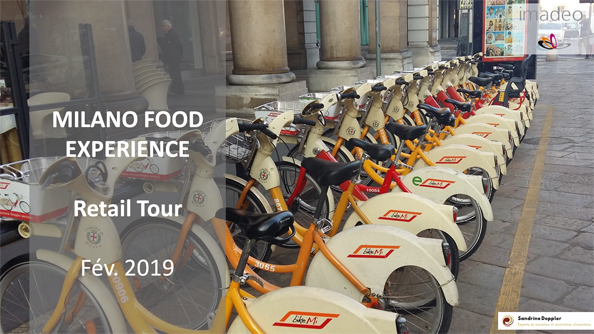 Retail Tour Report : MILANO FOOD EXPERIENCE - Retail Innovations